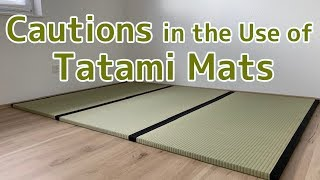 Cautions in the Use of Tatami Mats