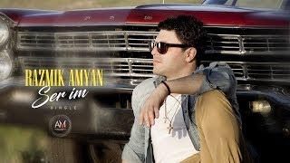 Razmik Amyan - Ser Im