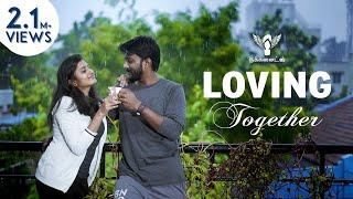 Loving Together | Nakkalites