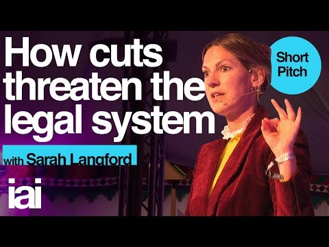 How cuts threaten the legal system | Sarah Langford | 2019