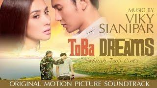 Download lagu Viky Sianipar Ft Willy Hutasoit Dang Marnamuba Ho Toba Dreams Soundtrack Mp3