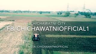 preview picture of video 'Chichawatni Sahiwal Fist Drone Video CHICHWATNIOFFICIAL1'