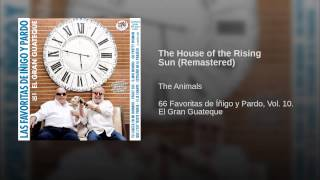 The House of the Rising Sun (Remastered)