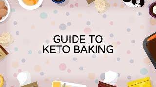 Guide to Keto Baking