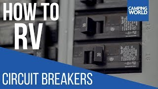 Troubleshooting Circuit Breakers - How To RV: Camping World