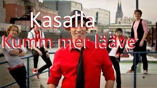 """Video thumbnail of """"KASALLA - Kumm mer lääve [Lyrics]"""""""