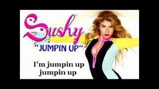 SUSHY 'JUMPIN UP (JUMP)' LYRICS