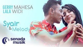 Download lagu Gerry Mahesa Feat Lala Widy Syair Dan Melody Mp3