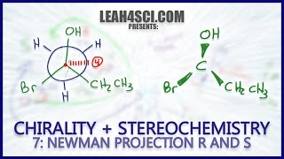 Newman Projection Stereochemistry R & S Trick: Chirality Vid 7