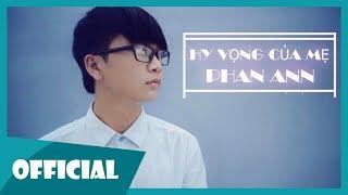 Hy Vọng Của Mẹ - Phan Ann