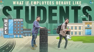 What If Employees Behave Like Students || Chill Maama