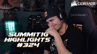 Summit1G Stream Highlights #324