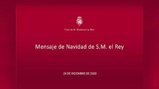 Mensaje de Navidad de Su Majestad el Rey 2020