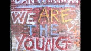 Dan Hartman - We Are The Young Original 12 inch Version 1984