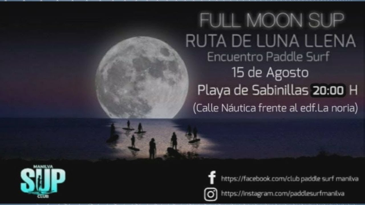 FULL MOON SUP  DE PADDLE SURF EN SABINILLAS