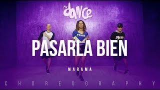 Pasarla Bien   Marama | FitDance Life (Coreografía) Dance Video