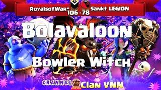 P2/2 RoyalsofWar^ vs Sankt  LEGION |  Bolavaloon, BoWitch | 3 Stars War | TH11 | ClanVNN #95