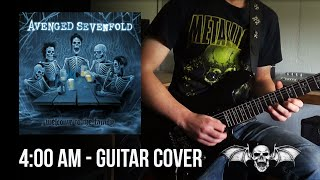 4:00 AM - Avenged Sevenfold (Guitar Cover) | Connor Edwards.