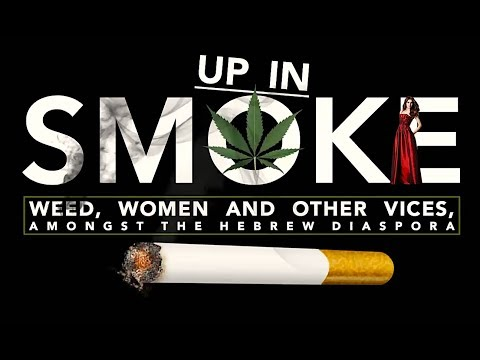 Up in Smoke: Weed, Women & other Vices