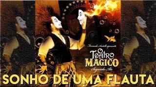 O Teatro Mágico - Sonho de uma flauta [ÁUDIO OFICIAL]