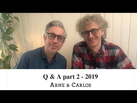Q & A with ARNE & CARLOS Part 2 - 2019