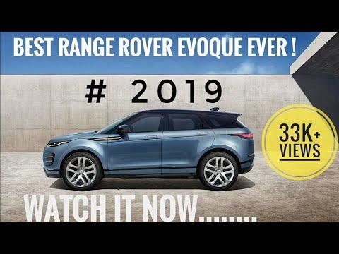 2019 Range Rover Evoque Revealed Detailed Lowdown On New Suv