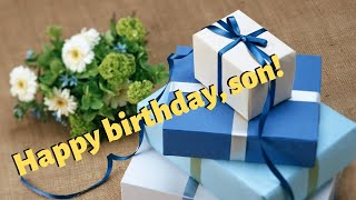 Birthday Wishes for Son from Mother - Happy Birthday, Son