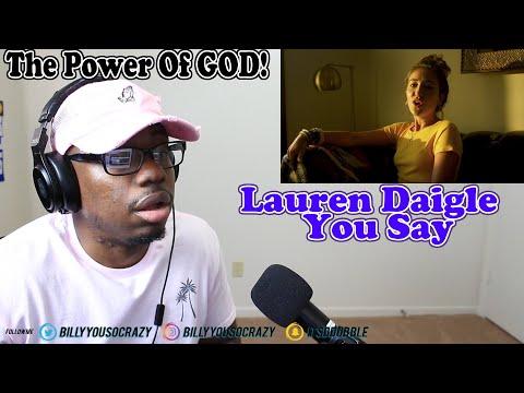 Lauren Daigle - You Say REACTION! DO YOU BELIEVE