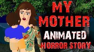 My Mother | Horror Animated Story | Horror Stories Hindi Urdu