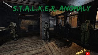 Stalker Anomaly Gameplay Part 5