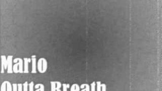 Mario - Outta Breath