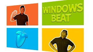 MAKING A BEAT USING MICROSOFT WINDOWS SOUNDS!! MAKING A BEAT IN FL STUDIO!!