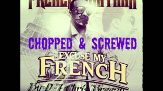 Pour It Up (Remix)-French Montana & Chinx Drugz (Chopped & Screwed by DJ Chris Breezy)