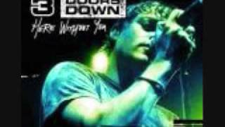3 Doors Down So i need you