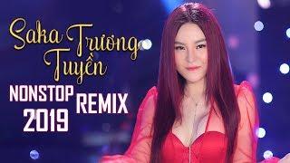 sen-nhay-remix-lk-nhac-tre-remix-hay-nhat-2018-saka-truong-tuyen-ft-luu-chi-vy-khuu-huy-vu