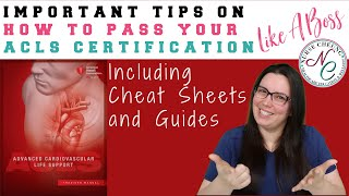 ACLS CERTIFICATION : IMPORTANT TIPS TO PASS THE ACLS CERTIFICATION LIKE A BOSS CHEAT SHEET GUIDE