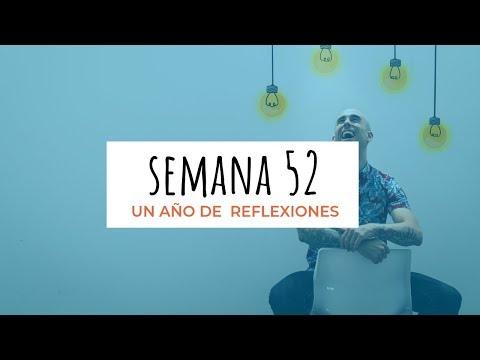 ¡UN AÑO ENTERO DE REFLEXIONES SEMANALES! – 52 #PalabraDeHereje