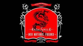 Fatal Smile - Neo Natural Freaks 2006 (Full Album)