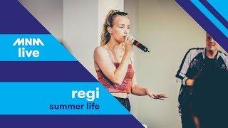 MNM LIVE: Regi   Summer Life Ft. Jake Reese & OT