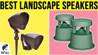 10 Best Landscape Speakers 2019