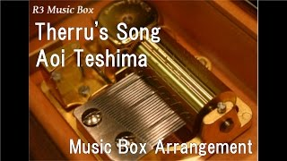 "Therru's Song/Aoi Teshima [Music Box] (Studio Ghibli Anime ""Tales from Earthsea"" Insert Song)"