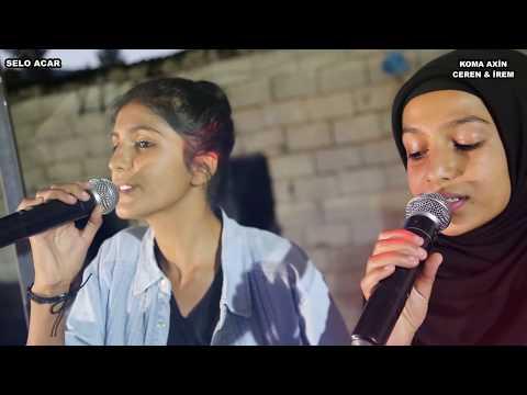Kürt kızların okuduğu Şarkı herkesi büyüledi ve Okan erdem  2018 yeni Irtbat: 05356130622 mp3 yukle - BEDAVA.BIZ