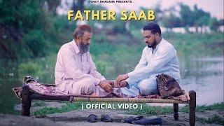 Father Saab ( Official Video ) - Amit Bhadana   King   Section 8   Teji Sandhu