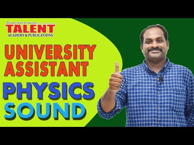 Kerala PSC Physics for University Assistant Exam | SOUND