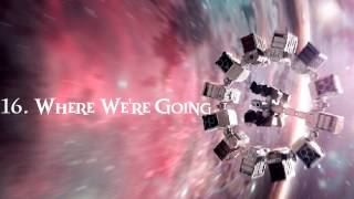 INTERSTELLAR Soundtrack - 16. Where We're Going
