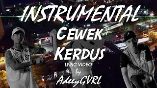 [KARAOKE] Kemal Palevi X YoungLex   Cewek Kerdus (Instrumental Edit)