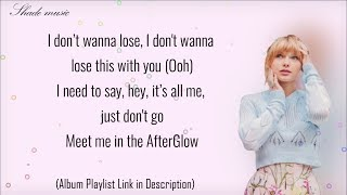 Taylor Swift - Afterglow (Lyrics)