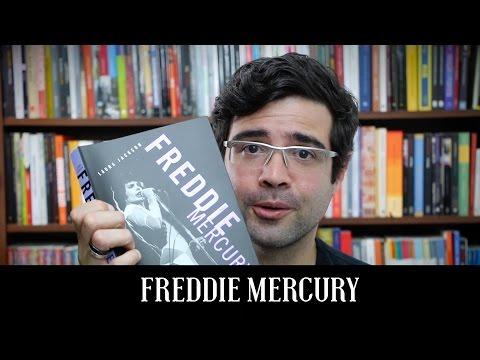 A biografia de Freddie Mercury | Livro | Alta Fidelidade