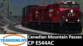 Let's Play Train Simulator - Canadian Mountain Passes, CP ES44AC