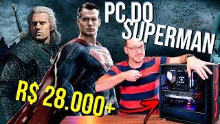 PC DO SUPERMAN: A Supermáquina De R$ 28.000 Do Henry Cavill